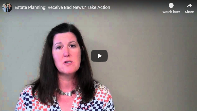video titled receive bad news? take action!