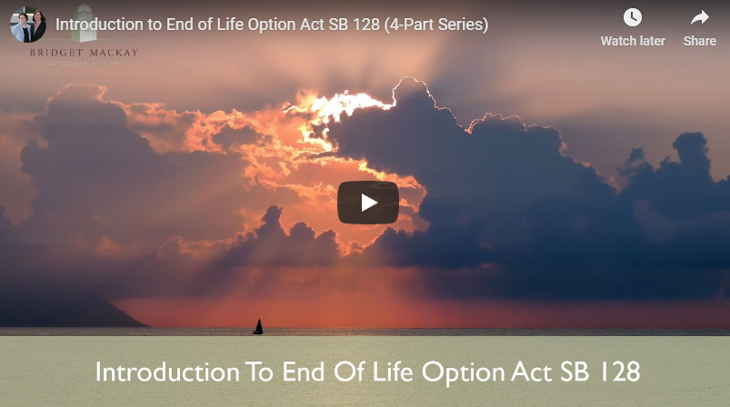 video titled introduction to end of life option act sb 128