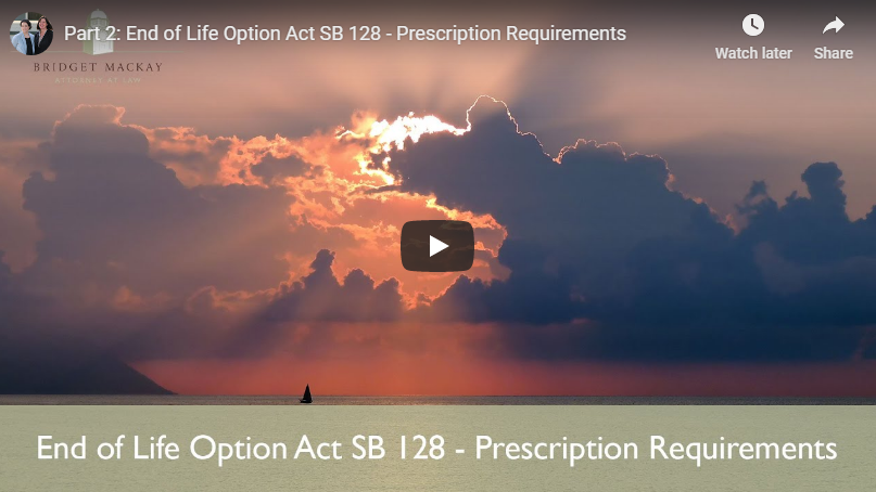 video titled part 2, end of life option act sb 128 prescription requirements