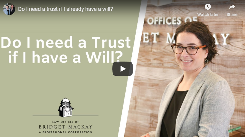 Video title Do I need a Trust if I already have a Will?