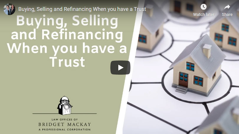 video titled buying selling refinancing when you have a trust