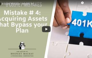 mistake 4 acquiring assets that bypass your plan