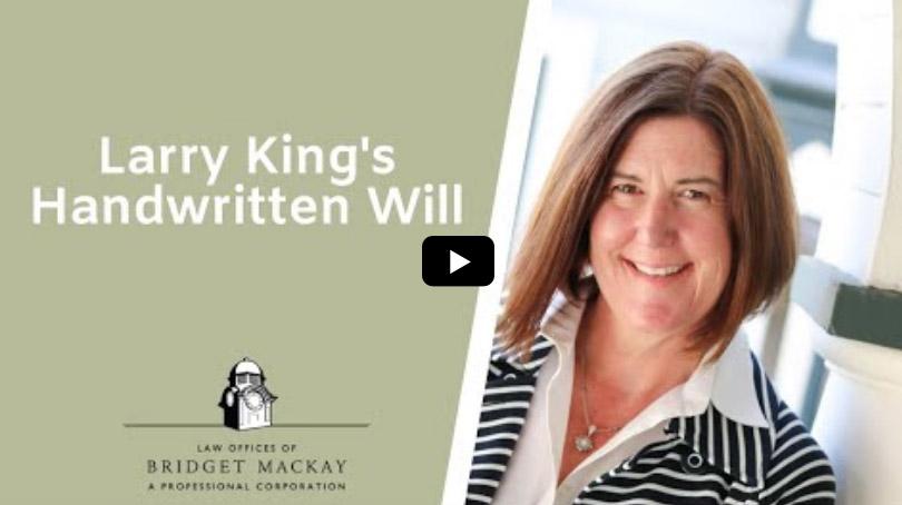 video titled larry kings handwritten will